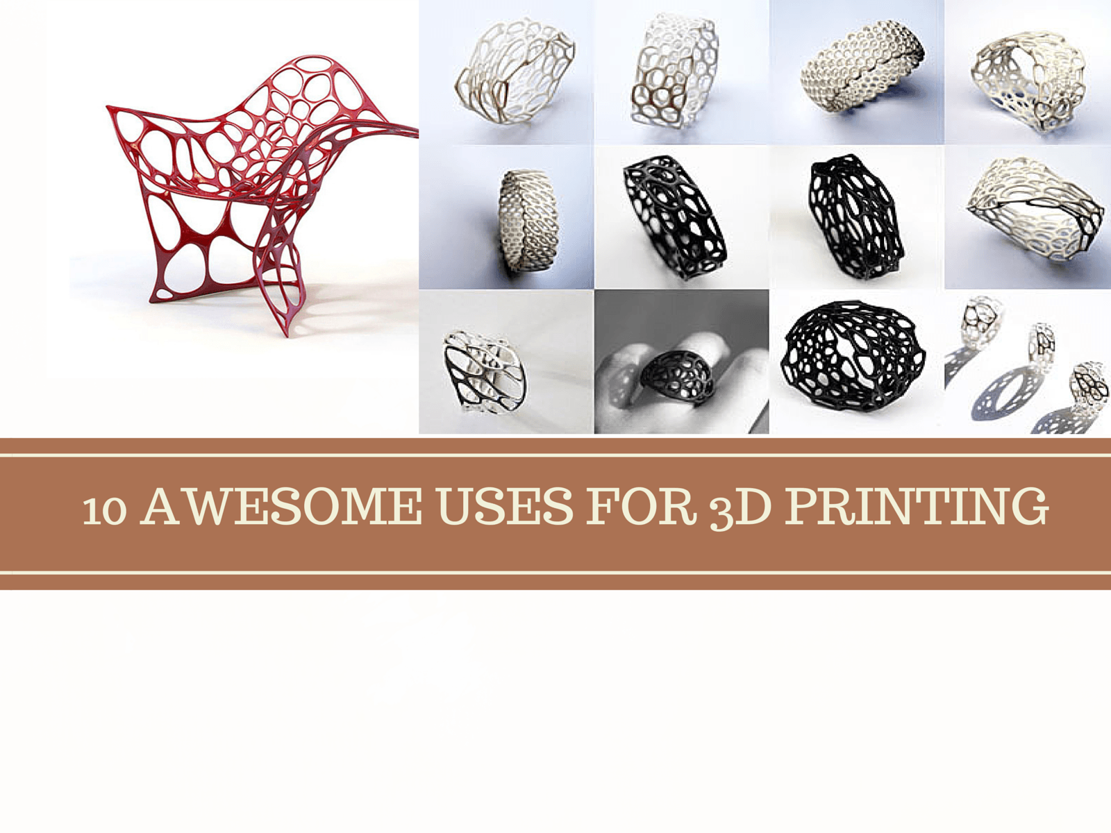 Wedding Gifts For Jiju : 10 AWESOME USES FOR 3D PRINTING - Augrav.com
