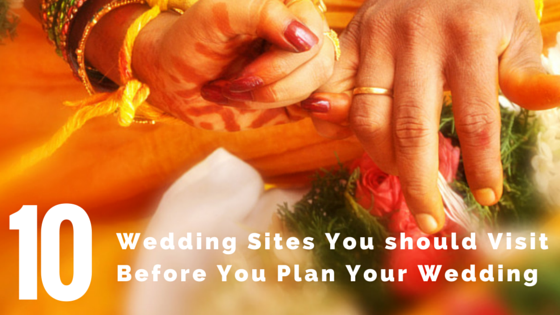 10 Wedding Sites You should Visit Before You Plan your ...